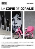 A Cópia de Coralie (La Copie de Coralie)