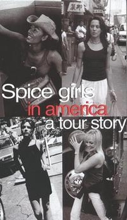 Spice Girls in America: A Tour Story - Poster / Capa / Cartaz - Oficial 1