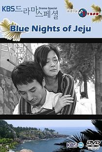 Blue Nights of Jeju - Poster / Capa / Cartaz - Oficial 1