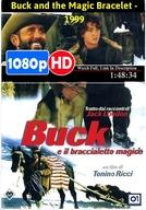 Território Selvagem (Buck and the Magic Bracelet)