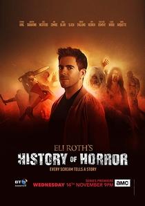 Eli Roth's History of Horror (1ª Temporada) - Poster / Capa / Cartaz - Oficial 1