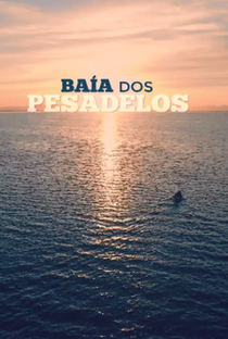 Baía dos Pesadelos - Poster / Capa / Cartaz - Oficial 1