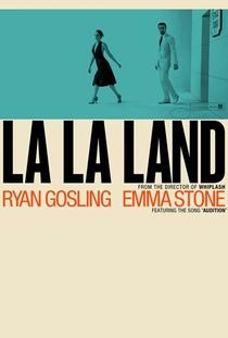 La La Land: Cantando Estações - Poster / Capa / Cartaz - Oficial 7