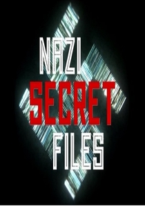 Nazi Secret Files - Poster / Capa / Cartaz - Oficial 2