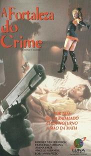 A Fortaleza do Crime - Poster / Capa / Cartaz - Oficial 1