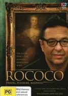 Rococó (Rococo: Travel, Pleasure, Madness)