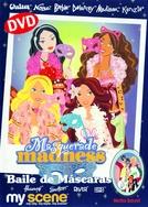 My Scene: Festa à Fantasia (My Scene: Masquerade Madness)
