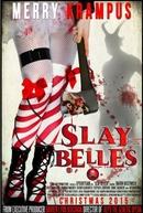 Slay Belles (Slay Belles)