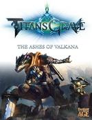 Titansgrave: The Ashes of Valkana (1ª Temporada) (Titansgrave: The Ashes of Valkana (Season 1))