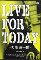 Live for Today: Genichiro Tenryu