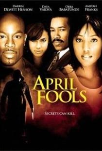 April Fools - Poster / Capa / Cartaz - Oficial 1