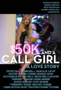 $50K and a Call Girl: A Love Story - Poster / Capa / Cartaz - Oficial 1