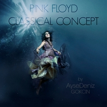 Pink Floyd Live on Classical Piano by AyseDeniz - Poster / Capa / Cartaz - Oficial 1