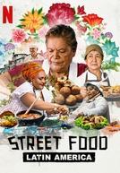 Street Food: América Latina (1ª Temporada) (Street Food: Latin America (Season 1))