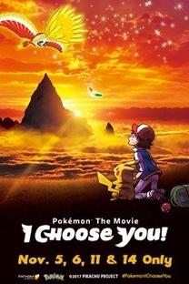 Pokémon O Filme: Eu Escolho Você! - Poster / Capa / Cartaz - Oficial 3