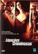 Ligações Criminosas - Poster / Capa / Cartaz - Oficial 2