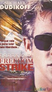 Codinome: Freedom Strike - Poster / Capa / Cartaz - Oficial 1