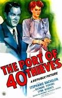 O Porto dos 40 Ladrões (Port of 40 Thieves)