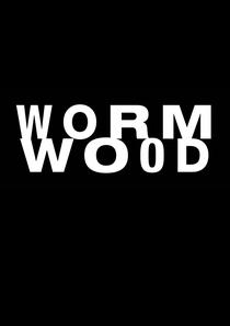 Wormwood (1ª Temporada) - Poster / Capa / Cartaz - Oficial 2