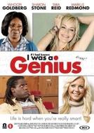 Um Cara Acima da Média (If I Had Known I Was a Genius)