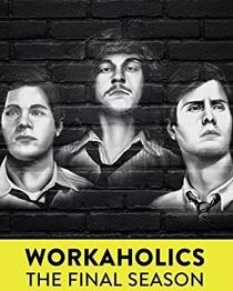 Workaholics (7ª Temporada) - Poster / Capa / Cartaz - Oficial 1