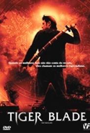 Tiger Blade - Poster / Capa / Cartaz - Oficial 1
