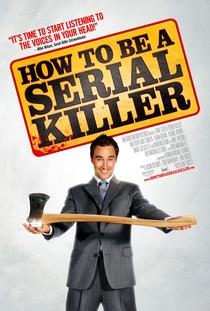 How to Be a Serial Killer - Poster / Capa / Cartaz - Oficial 1