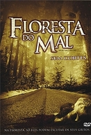 Floresta do Mal (Wrong Turn 2: Dead End)