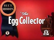 The Egg Collector  - Poster / Capa / Cartaz - Oficial 1