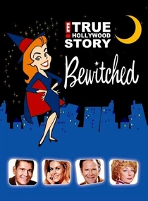 E! True Hollywood Story: Bewitched - Poster / Capa / Cartaz - Oficial 1