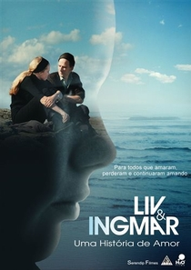 Liv & Ingmar - Uma História de Amor - Poster / Capa / Cartaz - Oficial 4