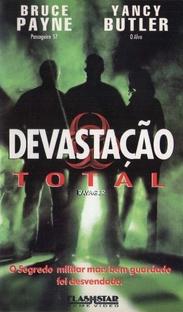 Devastação Total - Poster / Capa / Cartaz - Oficial 2