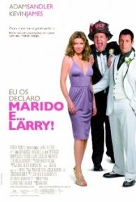 Eu os Declaro Marido e... Larry - Poster / Capa / Cartaz - Oficial 3