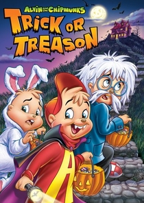 Alvin and the Chipmunks: Trick or Treason - Poster / Capa / Cartaz - Oficial 1