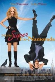 Minha Super Ex-Namorada - Poster / Capa / Cartaz - Oficial 3