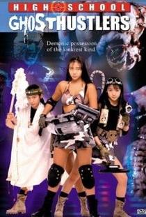 High School GhostHustlers  - Poster / Capa / Cartaz - Oficial 1