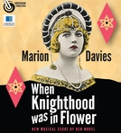 When Knighthood Was in Flower (When Knighthood Was in Flower)