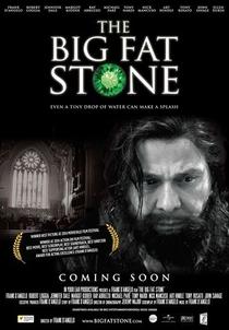 The Big Fat Stone  - Poster / Capa / Cartaz - Oficial 1