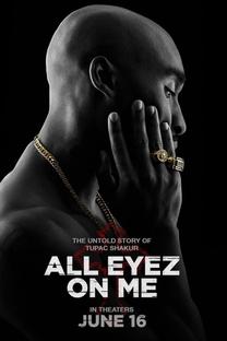 All Eyez on Me - A História de Tupac - Poster / Capa / Cartaz - Oficial 4