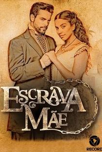 Escrava Mãe - Poster / Capa / Cartaz - Oficial 1