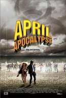 O Apocalipse de Abril (April Apocalypse)