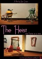 O Roubo (The Heist)