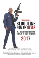 Bloodline: Now or Never (Bloodline: Now or Never)