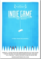 Indie Game: The Movie (Indie Game: The Movie)