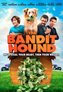 The Bandit Hound - Poster / Capa / Cartaz - Oficial 2