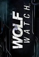 Wolf Watch (3ª Temporada) (Wolf Watch (3ª Temporada))