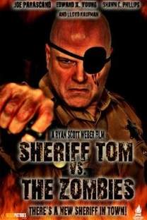 Sheriff Tom vs. The Zombies - Poster / Capa / Cartaz - Oficial 1