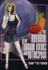 Revenge of the Teenage Vixens From Outer Space - Poster / Capa / Cartaz - Oficial 1