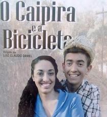 O Caipira e a Bicicleta - Poster / Capa / Cartaz - Oficial 1