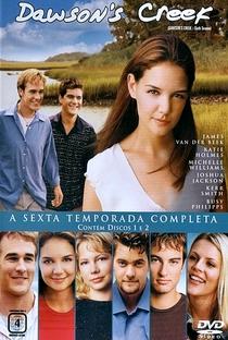 Dawson's Creek (6ª Temporada) - Poster / Capa / Cartaz - Oficial 1